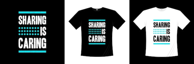 Compartilhar é cuidar citações de inspiração camiseta moderna projeto de camiseta sobre a vida