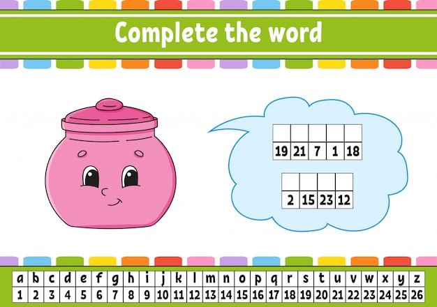 Complete as palavras. código cifrado. aprendendo vocabulário e números.