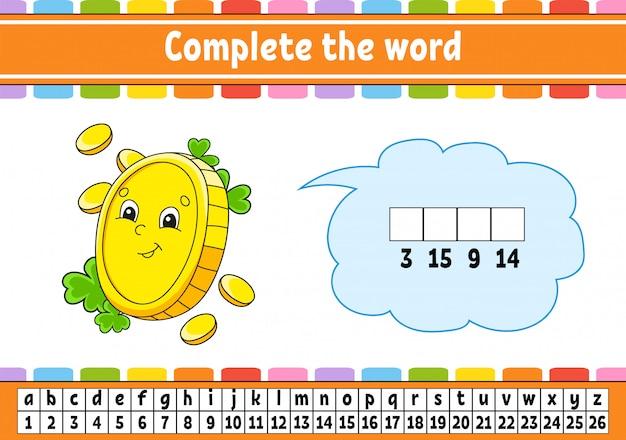 Complete as palavras. código cifrado. moeda de ouro. aprendendo vocabulário e números.