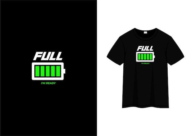 Completo estou pronto tipografia design de t-shirt