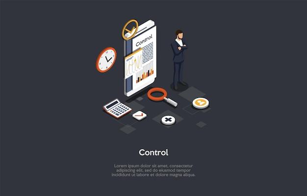 Composição com caráter e texto. ilustração vetorial isométrica, estilo dos desenhos animados 3d. conceito de controle. empresário em pé perto de um telefone inteligente com gráficos, gráficos na tela, elementos de infográfico
