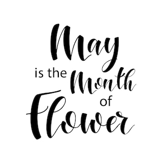 Composição de letras de cada mês do ano. maio é o mês das flores. ilustração vetorial.