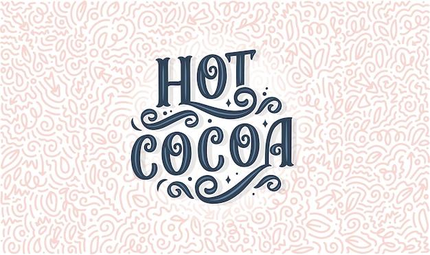 Composição de letras de mão de chocolate quente