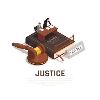 Composição isométrica de procedimentos de tribunal de justiça lei no livro de código civil com malho de réu de advogado de defesa