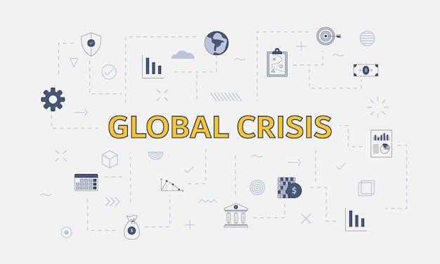 Conceito de crise global com conjunto de ícones com grande palavra ou texto na ilustração vetorial central