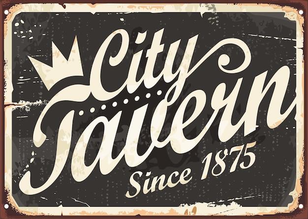 Conceito de design da placa do sinal do vintage da tavern da cidade