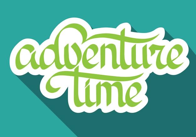 Conceito de design tipográfico com papel escrito à mão adventure time