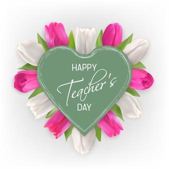 Conceito de dia do professor feliz. tulipas cor de rosa e brancas sob um coração verde.