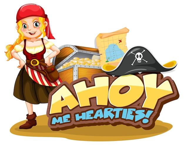 Conceito de gíria de pirata com a fonte ahoy me hearties e uma personagem de desenho animado de menina pirata