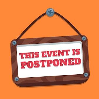 Conceito ilustrado com evento adiado
