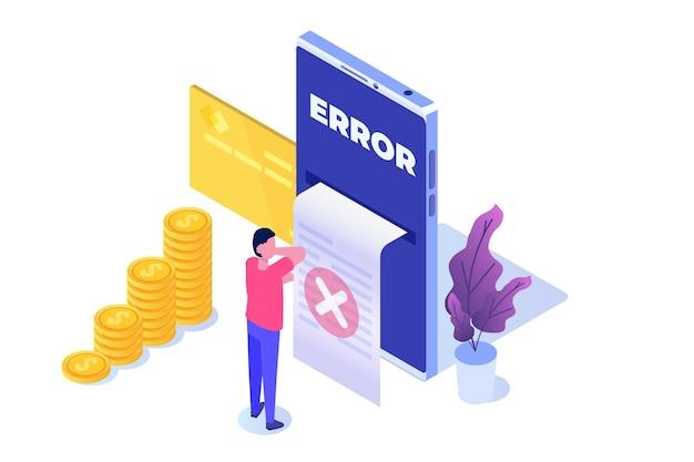 Conceito isométrico da mensagem de informação de erro de pagamento. falha de marcas cruzadas do cliente.