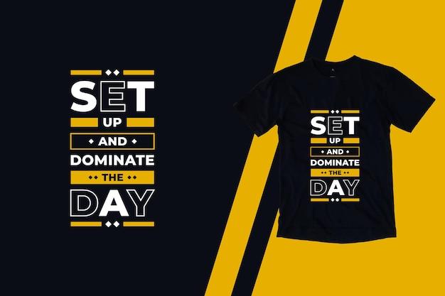 Configure e domine o design de camisetas de citações modernas do dia