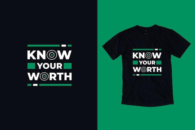 Conheça o seu valor moderno design de camisetas inspiradoras citações