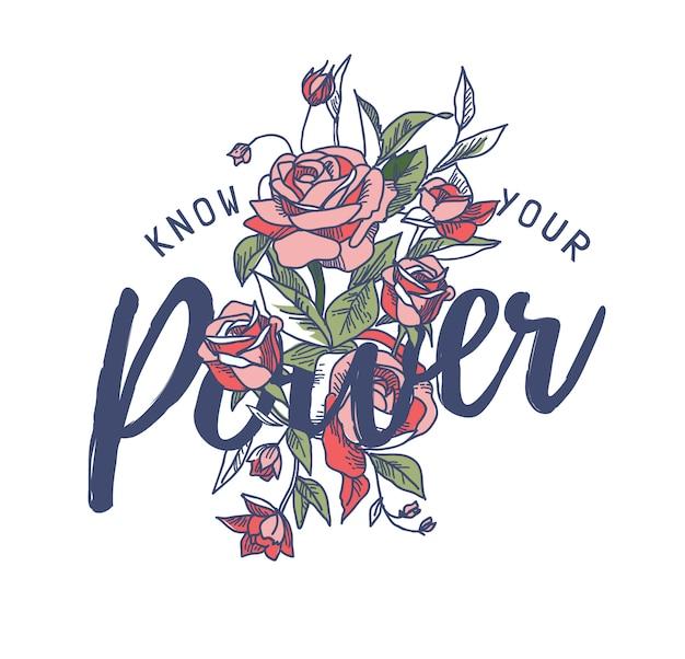 Conheço você poder slogan com ilustração de rosas