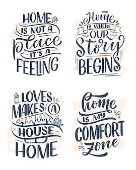 Conjunto com citações de letras de mão desenhada no estilo de caligrafia moderna sobre casa.