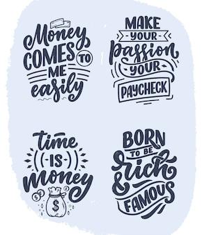 Conjunto com citações de letras de mão desenhada no estilo de caligrafia moderna sobre slogans de dinheiro para impressão e p ...