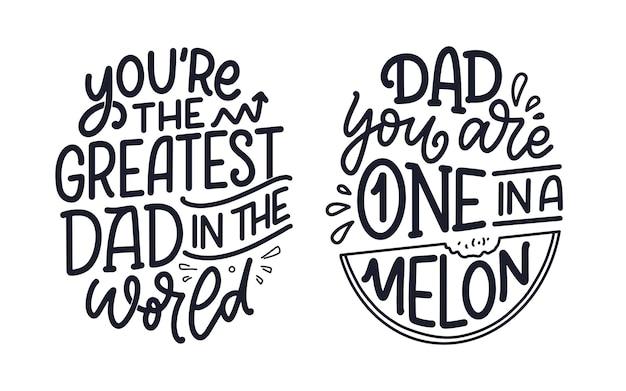 Conjunto com citações de letras engraçadas mão desenhada para cartão de dia dos pais. cartazes de tipografia. frases legais para impressão de camisetas. slogans inspiradores. ilustração vetorial.