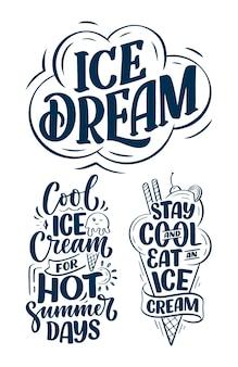 Conjunto com composições de letras de mão desenhada sobre sorvete.