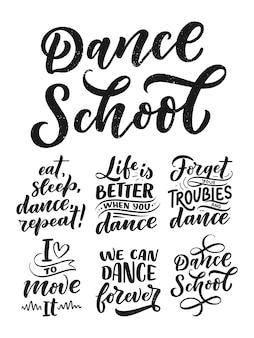 Conjunto com frases de mão desenhada sobre dança para impressão, logotipo e design de cartaz. letras de citações e conceito criativo.