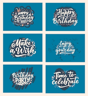 Conjunto com slogans de letras para feliz aniversário. frases desenhadas à mão para cartões-presente, cartazes e design de impressão. texto de celebração da caligrafia moderna. ilustração vetorial
