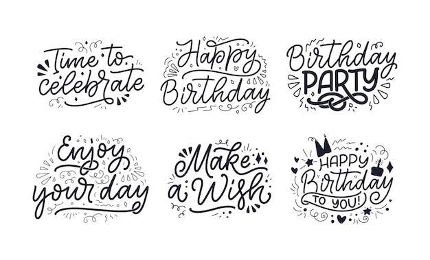 Conjunto com slogans de letras para feliz aniversário. frases desenhadas à mão texto de celebração da caligrafia moderna.