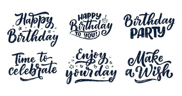 Conjunto com slogans de letras para feliz aniversário. frases desenhadas à mão