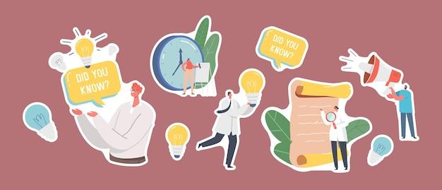 Conjunto de adesivos tema de fatos interessantes. cientistas com lupa e lâmpada, homem antigo do pergaminho com bolha de discurso explicam informações, dicas. ilustração em vetor desenho animado