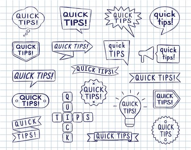 Conjunto de bolhas do discurso mão desenhada, emblemas e fitas com inscrição de dicas rápidas na folha de livro de cópia alinhada.