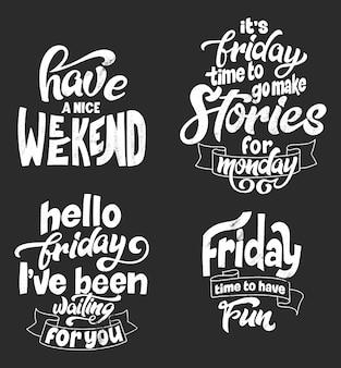 Conjunto de cartazes de tipografia de letras de mão no fundo do quadro-negro com giz. citações sobre descanso de fim de semana e aproveite. inspiração e cartaz positivo com letra caligráfica. ilustração vetorial.