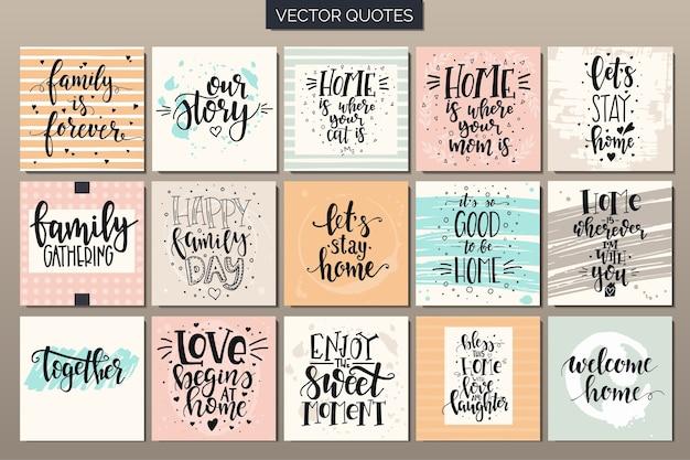 Conjunto de cartazes de tipografia desenhada de mão. frases manuscritas conceituais casa e família.