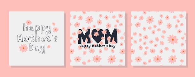 Conjunto de cartões para o feliz dia das mães. caligrafia e letras. padrão de flores