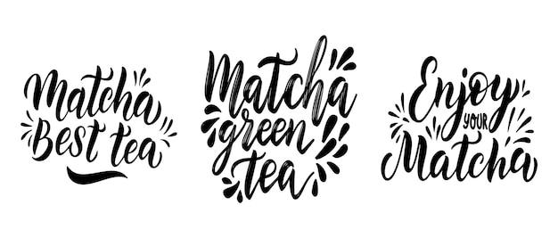 Conjunto de citações de chá verde matcha isolado no fundo branco. matcha mão desenhada letras frase para logotipo, rótulo e embalagem de chá. bebida tradicional japonesa e asiática. ilustração do vetor de caligrafia.