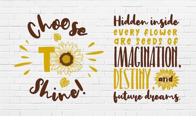 Conjunto de design de citação e motivação de girassol fofo e incrível
