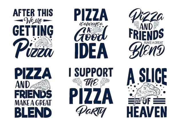 Conjunto de design de citações de tipografia de pizza com camiseta gráfica e merchandis