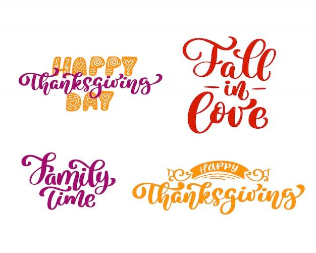 Conjunto de frases de caligrafia do dia de ação de graças feliz, queda para amar, tempo para a família