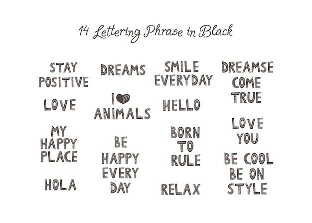 Conjunto de frases ou inscrições positivas. seja feliz todos os dias