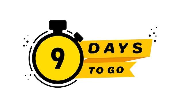 Conjunto de ícones de 9 dias para ir. anúncio. banner de dias restantes de contagem regressiva. vetor em fundo branco isolado. eps 10.