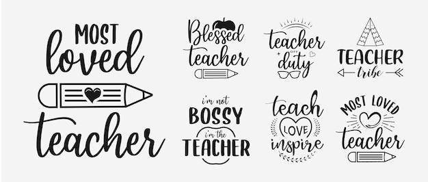 Conjunto de letras de professor citações de dia de professores para t-shirt de cartões de felicitações de sinais e muito mais