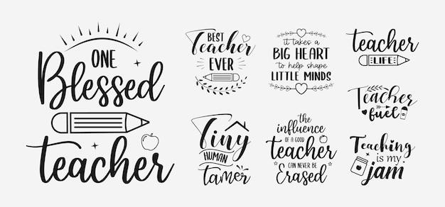 Conjunto de letras do professor citações do dia dos professores para a camisa do cartão do sinal e muito mais