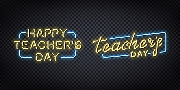 Conjunto de letreiro de néon realista do dia do professor feliz para decoração e cobertura no fundo transparente.