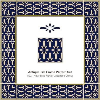 Conjunto de padrão de moldura de ladrilhos antigos flor azul marinho japonês chintz