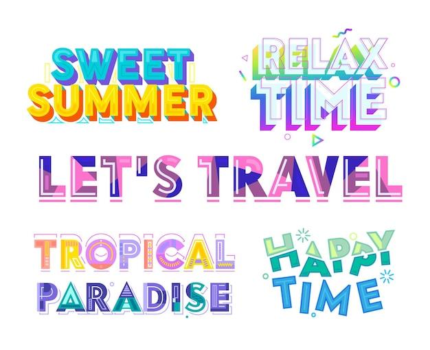 Conjunto de tipografia colorida, doce verão, relaxamento, tempo feliz, paraíso tropical, permite viajar.