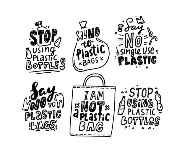 Conjunto de tipografia, pare de usar garrafas e bolsas de plástico, emblemas sem venenos de plástico com elementos de design desenhados à mão.
