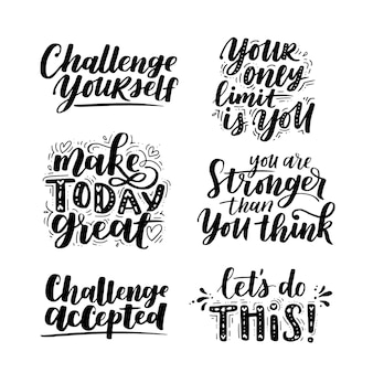 Conjunto de vetores de motivacional dizendo para cartazes e cartões. slogan positivo para escritório e ginásio, supere desafios. letras pretas inspiradas à mão em fundo branco isolado