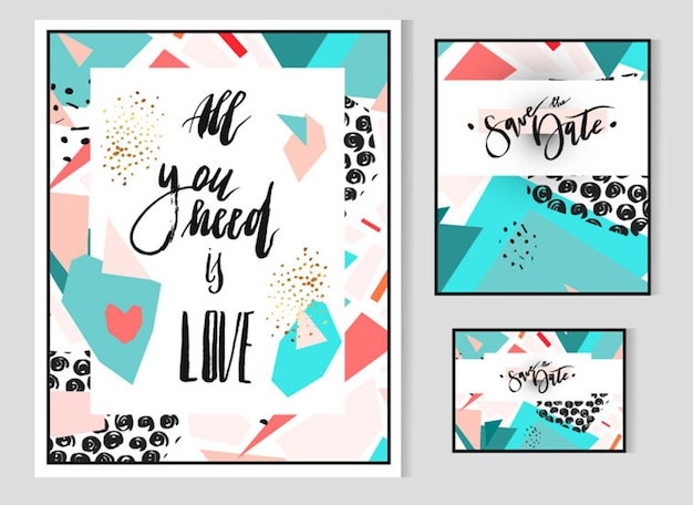 Conjunto geométrico abstrato desenhado à mão com modelo de cartão para salvar a data e fase de letras manuscritas. tudo que você precisa é amor