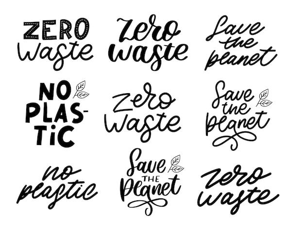 Conjunto orgânico caligráfico de mão desenhada zero desperdício, vegan, salvar o planeta, sem plástico