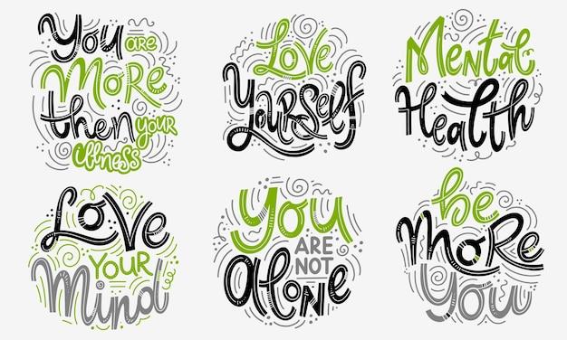 Conjuntos de citações motivacionais e inspiradoras para o dia da saúde mental. você é mais do que a sua doença, ame a si mesmo, ame a sua mente, você não está sozinho, seja mais você. design para impressão, pôster, t-shirt.