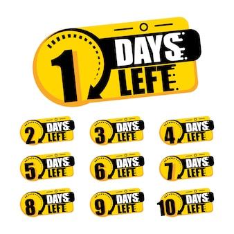 Contagem regressiva de dias 1,2,3,4,5,6,7,8,9,10. os dias deixaram emblemas. está em contagem regressiva, um dia deixei um crachá e uma etiqueta para calcular a data do trabalho. cronômetro de oferta, adesivo limitado a alguns dias.