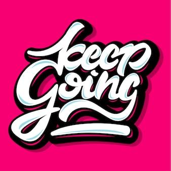 Continue indo design tipografia inspiradora citação