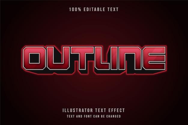 Contorno, efeito de texto editável em 3d e efeito de texto em néon de gradação vermelha
